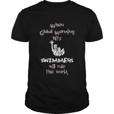 When Global Warning Hits Swimmers Will Rule HTe World Great GIft For Ruler Swimmers Fan - #link t shirt. When Global Warning Hits Swimmers Will Rule HTe World Great GIft For Ruler Swimmers Fan, black and white men shirt,crazy t shirts online. OBTAIN => https://www.sunfrog.com/Sports/When-Global-Warning-Hits-Swimmers-Will-Rule-HTe-World-Great-GIft-For-Ruler-Swimmers-Fan-Black-Guys.html?id=67911