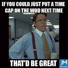 Seriously how I feel about some WODs