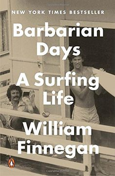 Booktopia has Barbarian Days, A Surfing Life by William Finnegan. Buy a discounted Paperback of Barbarian Days online from Australia's leading online bookstore. Good Books, Books To Read, Believe, Xmax, Non Fiction, Summer Reading Lists, Summer Books, Thing 1, Electronic