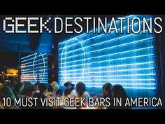 10 Geek Bars In The U.S. That You Need To Visit