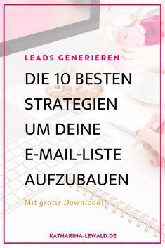Leads generieren: Die 10 besten Strategien um deine E-Mail-Liste aufzubauen Inbound Marketing, Affiliate Marketing, Content Marketing, Online Marketing, Newsletter Design, Newsletter Template, Im Online, Online Shops, Blog Websites