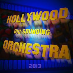 Check out Hollywood Big-Sounding Orchestra on ReverbNation