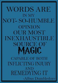 Dumbledore quote about words