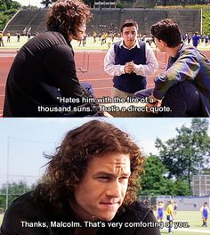 10 Things I Hate About You, Quotes And that would be my High School Stadium, let me tell you those stairs are killer.