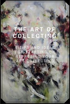 6 Easy and inspiring tips for novice or seasoned art collectors on ways to refresh or start an art collection. American Crafts, Thought Provoking, Behind The Scenes, Tips, Easy, Blog, Inspiration, Collection, Biblical Inspiration