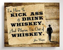 Fathers Day Sign - Whiskey Decor, John Wayne Quote - Digital Download 8x10 Print