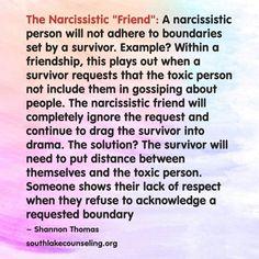 Narcissistic friends don't respect boundaries