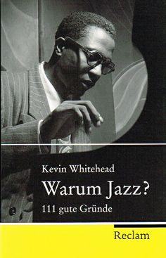 Hier kommt die Anwort: Warum Jazz? http://www.mackensen.de//shop/item/9783150203590