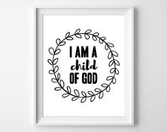Baptism Gift, I am a Child of God Print, Child of God Wall Art, Bible Verse Print, Girls Nursery Print, Instant Download