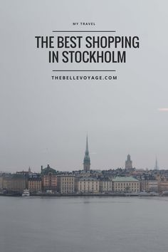 A Travel Guide to Shopping in Stockholm | The Belle Voyage | Things to do in Stockholm, Sweden.  Travel, shopping.