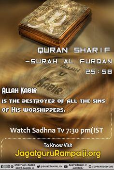 "Quran Sharif Surah Al Furqan - Verse ""Allah is Kabir. Gita Quotes, Allah Quotes, Bible Quotes, Motivational Quotes, Believe In God Quotes, Quotes About God, Hindu Worship, Quran Sharif, Sa News"