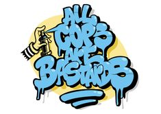 All cops are bastardTypism project is part of Graffiti wildstyle Design for the project typism inspiration book II Lettering All Cops Are Bastards Diseño realizado para el proyecto Typism Inspira - Graffiti Doodles, Graffiti Words, Graffiti Pictures, Best Graffiti, Graffiti Tagging, Graffiti Drawing, Street Art Graffiti, Graffiti Alphabet Styles, Graffiti Lettering Fonts