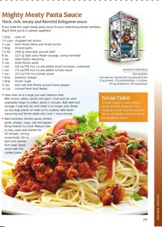 Mighty Meaty Pasta Sauce A recipe from the latest book by Janet and Greta Podleski, The Looneyspoons Collection: Janet & Gretas Greatest Recipe Hits Plus a Whole Lot More!