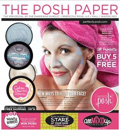 NEW look NEW You with Perfectly Posh.  Sending out The Posh Paper with all the new products.  Can not wait to share all the fun. www.perfectlyposh.us/shaleenague