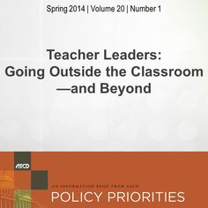 The new issue of Policy Priorities discusses what teacher leaders are doing inside, outside, and beyond the classroom environment. Read on for great essays on teacher leadership.