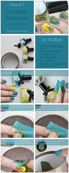 Tutoriel Caviar Manucure