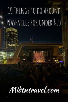 10 Things to do around Nashville, TN for under $10 per person.  Affordable ideas to experience Music City