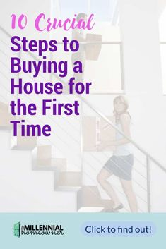 the 10 steps to buying a house for the first time. Here are the steps you need to know and the 4 steps in-between that people forget to do that cost them big time! New Home Checklist, Moving Checklist, Moving Tips, Home Buying Tips, Buying Your First Home, How To Find Out, How To Become, Check Your Credit Score, First Time Home Buyers