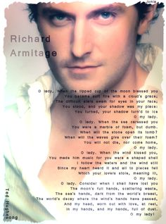 Richard Armitage, beautifully written poem by Ted Hughes and read by Richard Armitage.  I have a board on Ted Hughes. You will notice that Ted sounded like Richard. Richard has read several of his poems for BBC