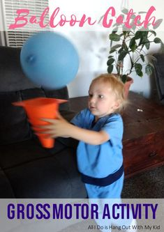 Balloon Catch Gross Motor Activity Having a fairly high-energy preschooler can make you realize just how important gross motor activities can be. While most summers been able to just kind of spend the day outdoors with Toddler Gross Motor Activities, Motor Skills Activities, Gross Motor Skills, Indoor Activities, Sensory Activities, Therapy Activities, Infant Activities, Preschool Activities, Physical Activities For Toddlers