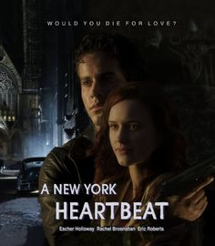 A New York Heartbeat 2012-Would you die for love?