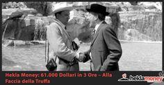 Hekla Money 61.000 Dollari in 3 Ore - Alla Faccia della Truffa
