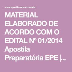 1d23445f1 MATERIAL ELABORADO DE ACORDO COM O EDITAL Nº 01 2014 Apostila Preparatória  EPE