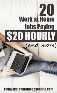 20 work at home jobs paying 20 an hour or more 20 Work at Home Jobs Paying 20 An Hour or MORE jobs Earn Money From Home, Earn Money Online, Online Jobs, Way To Make Money, Online Cash, Write Online, Work From Home Opportunities, Employment Opportunities, Le Web