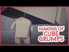 The Making of 3D-animation (Cube-Grumps) - YouTube