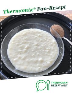 Creamy milk rice from Alma. A Thermomix ® recipe from the Desserts category www.de, the Thermomix ® community. Healthy Juice Recipes, Juicer Recipes, Healthy Dessert Recipes, Health Desserts, Healthy Baking, Budget Freezer Meals, Cooking On A Budget, Frugal Meals, Rice Recipes For Dinner