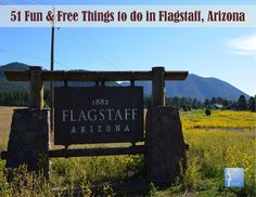 51 free (or really cheap) things to do in the #Flagstaff/Grand Canyon area. Gorgeous hiking trails, seasonal activities, beautiful views, scenic drives, & much more!