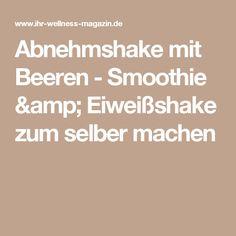 Abnehmshake mit Beeren - Smoothie & Eiweißshake zum selber machen
