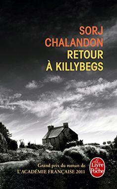 Retour à Killybegs - Grand prix du roman de l'Académie Française 2011 de Sorj Chalandon http://www.amazon.fr/dp/2253164569/ref=cm_sw_r_pi_dp_lif5wb14WWHA0