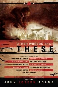 I'm briefly interviewed about my story in this anthology, edited by John Joseph Adams