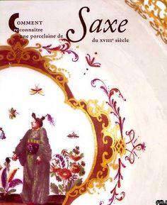 Comment reconnaître une porcelaine de Saxe du 18e siècle Objet D'art, Tray, Decor, Porcelain, Objects, Paint, Decoration, Trays, Decorating