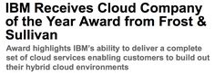 IBM Receives Cloud Company of the Year Award from Frost & Sullivan