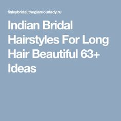 Indian Bridal Hairstyles For Long Hair Beautiful Ideas Bridal Shower Chair, Bridal Shower Backdrop, Bridal Shower Cupcakes, Simple Bridal Shower, Bridal Shower Rustic, Small Bridal Bouquets, Bridal Bouquet Pink, Indian Bridal Hairstyles, Bride Hairstyles