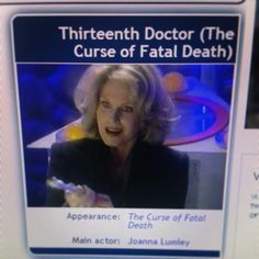 Day 16 Favorite Non Canonical Doctor: Joanna Lumley as the 13th Doctor in Curse of Fatal Death