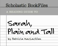 A Reading Guide to Sarah, Plain and Tall