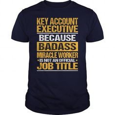 Awesome Tee For Key Account Executive #oversized hoodie #superhero hoodie. WANT THIS  => https://www.sunfrog.com/LifeStyle/Awesome-Tee-For-Key-Account-Executive-133731489-Navy-Blue-Guys.html?68278