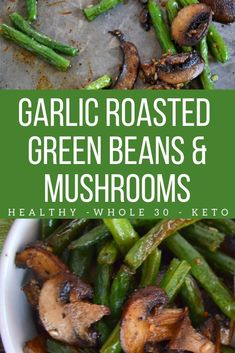 These tasty Garlic Roasted Green Beans and Mushrooms aren't your grandma's green. These tasty Garlic Roasted Green Beans and Mushrooms aren't your grandma's green beans! Roasting vegetables brings out such amazing flavor! Vegetable Recipes Easy Healthy, Vegetarian Breakfast Recipes, Healthy Vegetables, Healthy Side Dishes, Easy Recipes, Recipes For Vegetables, Green Vegetable Recipes, Veggies, Keto Recipes