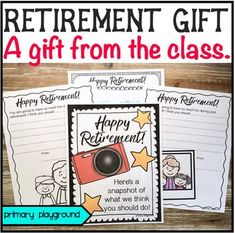 A gift from the class for a retiring teacher, principal, nurse, custodian or librarian!There are 3 different options included Principal Retirement, Teacher Retirement Parties, Principal Gifts, Happy Retirement, Retirement Ideas, Retirement Celebration, Teacher Appreciation Gifts, Teacher Gifts