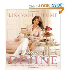 """Lisa offers simple décor ideas and more than 50 recipes in mix-and-match menus for any kind of """"Day"""","""