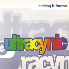 Ultracynic - Nothing Is Forever (1992)