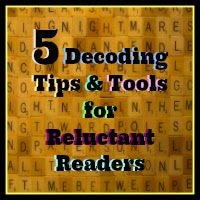 5 Decoding Tips & Tools for Reluctant Readers