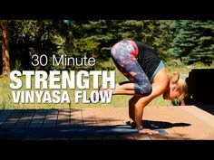 30 Minute Strength Vinyasa Flow Yoga Class - Five Parks Yoga - YouTube