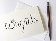 Engagement Card - Congratulations Card - Wedding Card - Calligraphy Card - Engagement Ring Card - Congrats Card - Hand Lettered Card by PenPaperInkCo on Etsy https://www.etsy.com/listing/242328195/engagement-card-congratulations-card