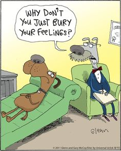 Glenn and Gary McCoy. Cartoon Jokes, Cartoon Dog, Funny Cartoons, Therapy Humor, Therapy Quotes, Social Work Humor, Psychology Jokes, Dog Comics, Meme Comics