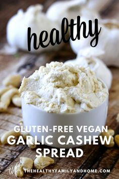 This healthy Gluten-Free Vegan Garlic Cashew Spread is an easy recipe to make with only 4 clean, real food ingredients and can be prepared in under 5 minutes. It's a perfect plant-based staple recipe to use in wraps, to dip fresh veggies or spread on gluten-free crackers. { The Healthy Family and Home } #vegan #garlic #cashew #dairyfreespread #medicalmedium Cashew Recipes, Vegan Recipes Plant Based, Egg Free Recipes, Healthy Gluten Free Recipes, Raw Vegan Recipes, Vegan Snacks, Vegan Gluten Free, Whole Food Recipes, Vitamix Recipes