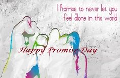 Happy Promise Day Messages And Wishes - Tech Inspiring Stories Valentine Day Week List, Images For Valentines Day, Happy Valentines Day, Happy Promise Day Image, Promise Day Images, Romantic Images For Him, Promise Day Messages, Happy Teddy Day Images, Feeling Alone